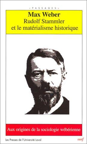 Rudolf Stammler et le matérialisme historique : Aux origines de la sociologie.
