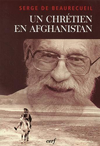 9782204069359: Un chr�tien en Afghanistan