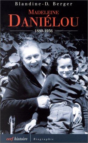 9782204069533: Madeleine Daniélou : 1880-1956