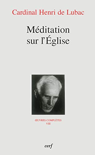 9782204069854: Meditation sur l'Eglise (French Edition)