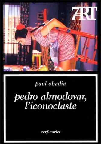 9782204069885: Pedro Almodovar, l'iconoclaste