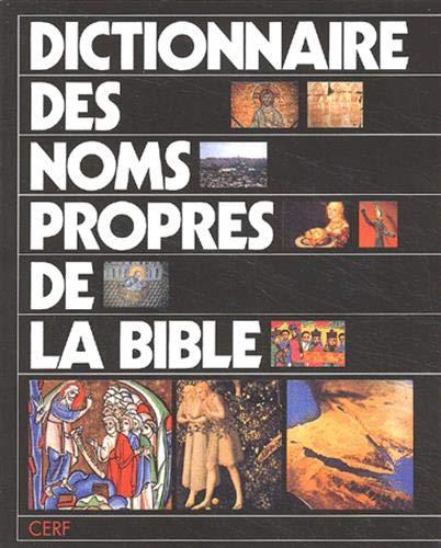 Dictionnaire des noms propres de la Bible: Odelain, O., Séguineau, R., Tournay, R.