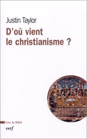 9782204070348: D'où vient le christianisme ?