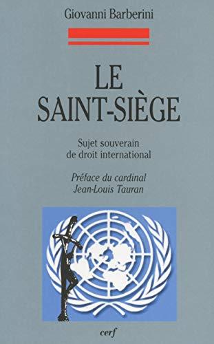 9782204070515: Le Saint-Si�ge : Sujet souverain de droit international