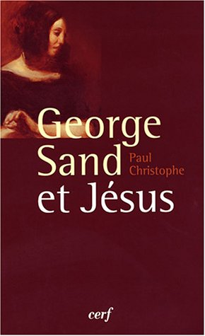 9782204070621: George Sand et Jesus (French Edition)