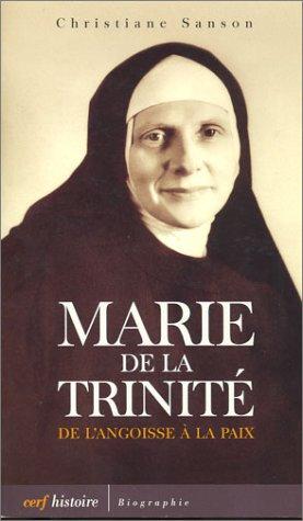 9782204070782: Marie de la Trinit� : De l'Angoisse � la Paix
