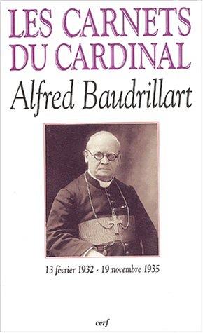 9782204071130: Les carnets du cardinal Baudrillart (13 février 1932 - 19 novembre 1935) (French edition)