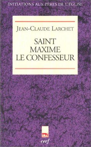 Saint Maxime le Confesseur (2204071560) by Jean-Claude Larchet