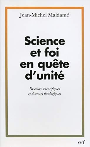 En quete d'unité. discours scientifiques et discours: Jean-Michel Maldamé