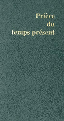 9782204071925: Priere du temps present (French Edition)