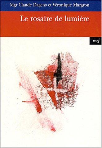 9782204072762: Le rosaire de lumiere (French Edition)