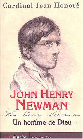 Newman, un homme de Dieu.: Honoré, Jean.
