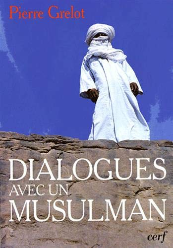 Dialogues avec un musulman (French Edition) (220407411X) by Pierre Grelot
