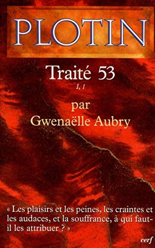 9782204074148: Traité 53 : I, 1 (Textes)