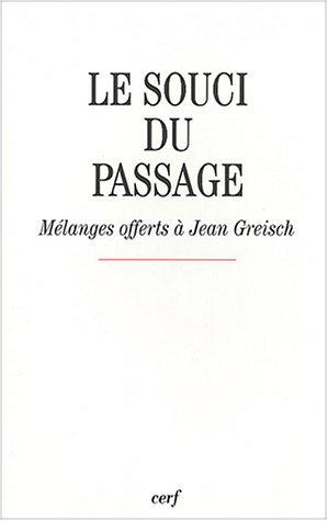 9782204074629: Le souci du passage (French edition)