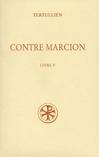 9782204074940: contre Marcion t.5