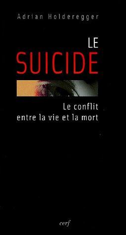 9782204075336: Le suicide : Le conflit entre la vie et la mort