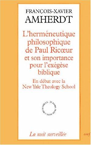 9782204075923: L'hermeneutique philosophique de Paul Ricoeur et son importance pour l'exegese biblique (French Edition)