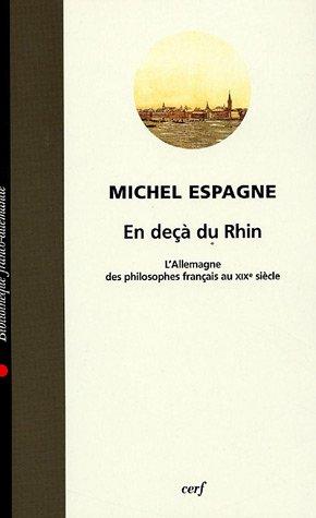 9782204075978: En de�� du Rhin : L'Allemagne des philosophes fran�ais au XIXe si�cle