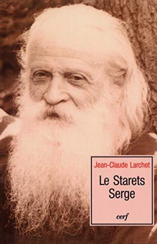 le strarets serge (2204076244) by Jean-Claude Larchet