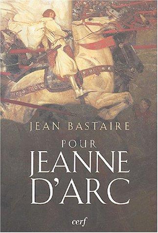 9782204076319: Pour Jeanne d'Arc : Portrait d'une insurgée