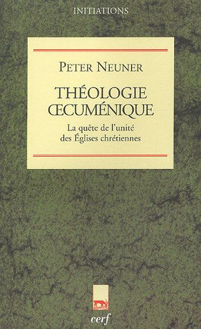 9782204076722: Theologie oecumenique (French Edition)
