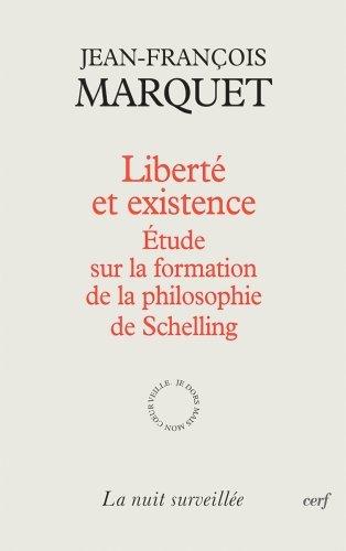 9782204077019: Liberté et existence : Etudes sur la formation de la philosophie de Schelling