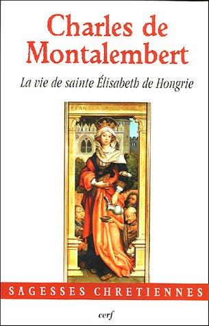 9782204077514: La vie de sainte Elisabeth de Hongrie