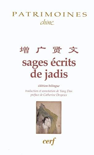 9782204078504: Sages écrits de jadis : Edition français-chinois
