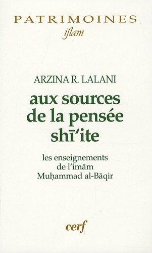 9782204080675: Aux sources de la pens�e shi'ite : Les enseignements de l'imam Muhammad al-Baqir