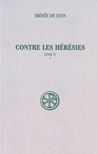 9782204081238: Contre les heresies (French Edition)