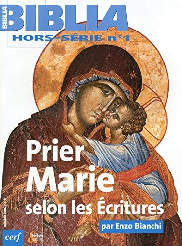 9782204081306: Biblia, N° hors-série : Prier Marie selon les écritures
