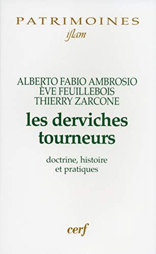 9782204081399: Les Derviches tourneurs : Doctrine, histoire et pratiques