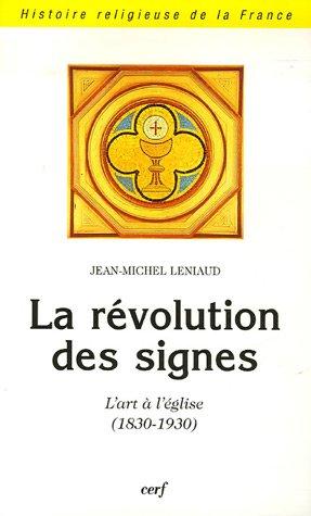 LA REVOLUTION DES SIGNES: LENIAUD JEAN MI