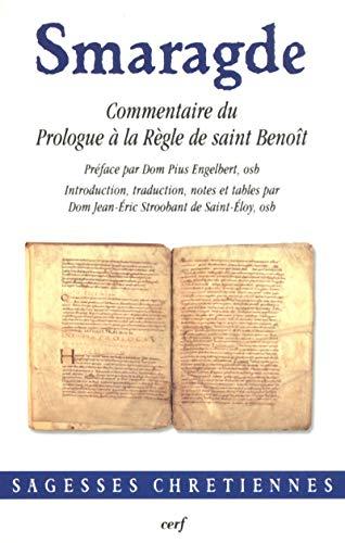 Commentaire du Prologue à la Règle de: Smaragde
