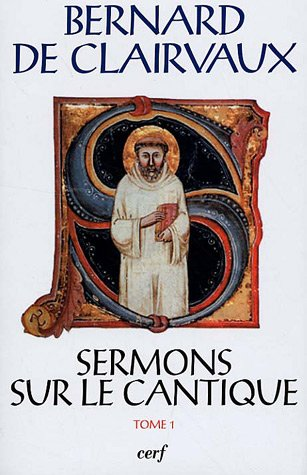 9782204082518: Sermons sur le Cantique : Tome 1 (Sermons 1-15) (French edition)