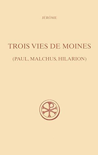 9782204082761: Trois vies de moines : (Paul, Malchius, Hilarion)