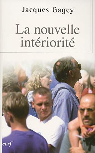 9782204082952: La nouvelle interiorite (French Edition)
