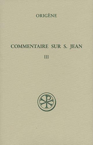 Commentaire Sur Saint Jean Tome 3 Livre