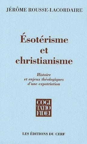 9782204083300: Esotérisme et christianisme (French edition)