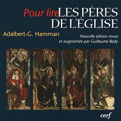 Les Pères de l'Eglise: Adalbert-Gautier Hamman; Guillaume