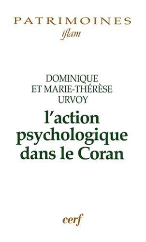9782204083683: l'action psychologique dans le coran