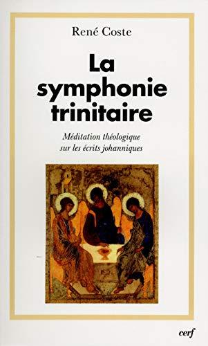 9782204084512: La symphonie trinitaire (French edition)
