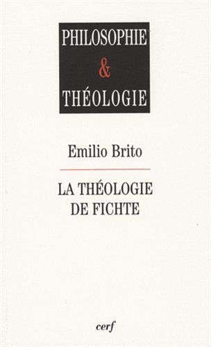 9782204084635: la théologie de Fichte