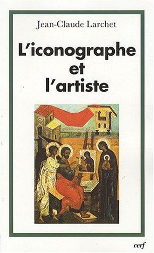 L'iconographe et l'artiste (220408476X) by Jean-Claude Larchet