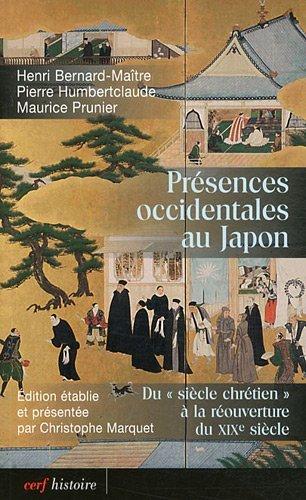 9782204085250: Présences occidentales au Japon : Du siècle Chrétien à la réouverture du XIXe siècle