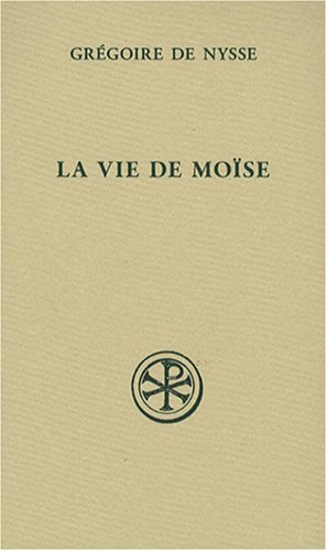 9782204085472: La vie de Moise (French Edition)