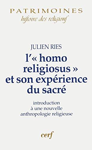 L'homo religiosus et son expérience du sacré: Julien Ries
