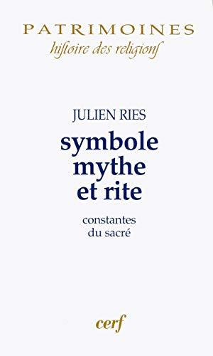 9782204086417: Symbole, mythe et rite : Constantes du sacré