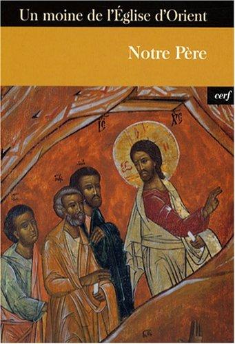 9782204087094: Notre P�re : Introduction � la foi et � la vie chr�tienne